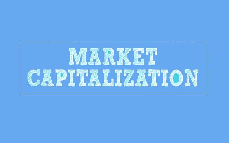 Market Capitalization Explained