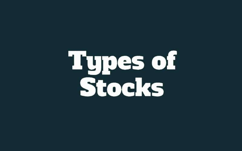 Every Trader Should Know These Types of Stocks