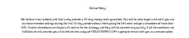 FX BLASTERPRO 30 days money-back guarantee
