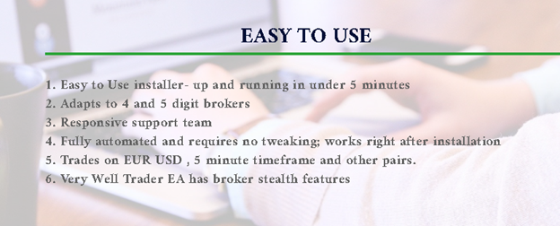 Very Well Trader. To run the software traders need to download it, install, and start trading