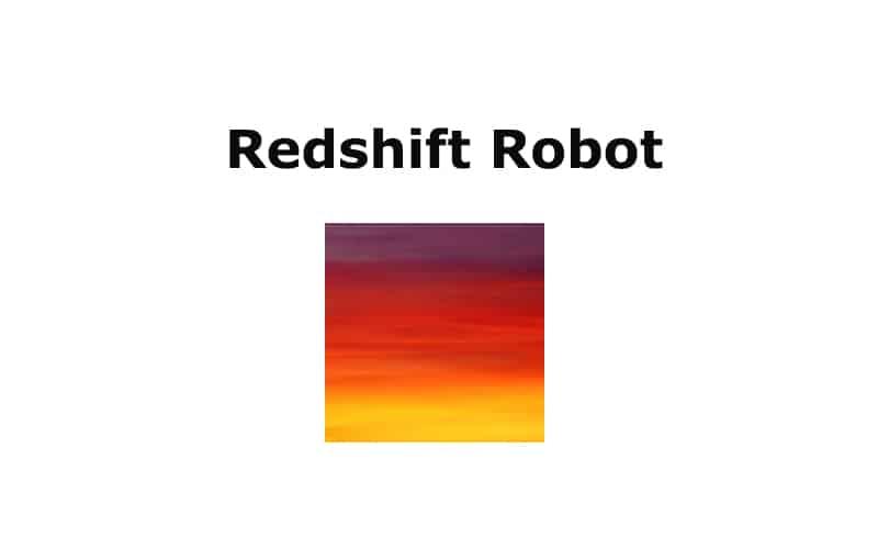 Redshift Robot